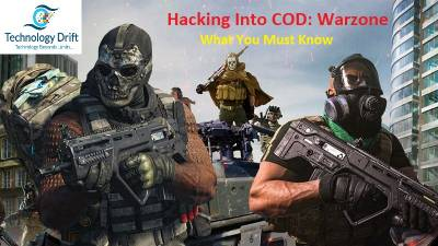 Hacking Into COD: Warzone- What You Must Know
