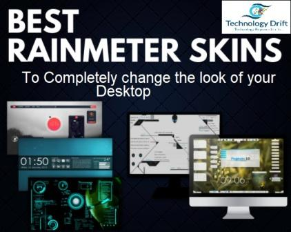 15 Best Rainmeter skin to change the overall look of PC